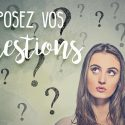 Posez vos questions !