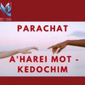 Parachat A'harei mot- Kedochim